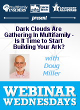 Dark Clouds Are Gathering In Multifamily - Is It Time to Start Building Your Ark?