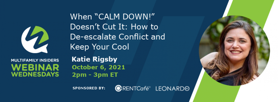 """When """"CALM DOWN!"""" Doesn't Cut It: How to De-escalate Conflict and Keep Your Cool"""