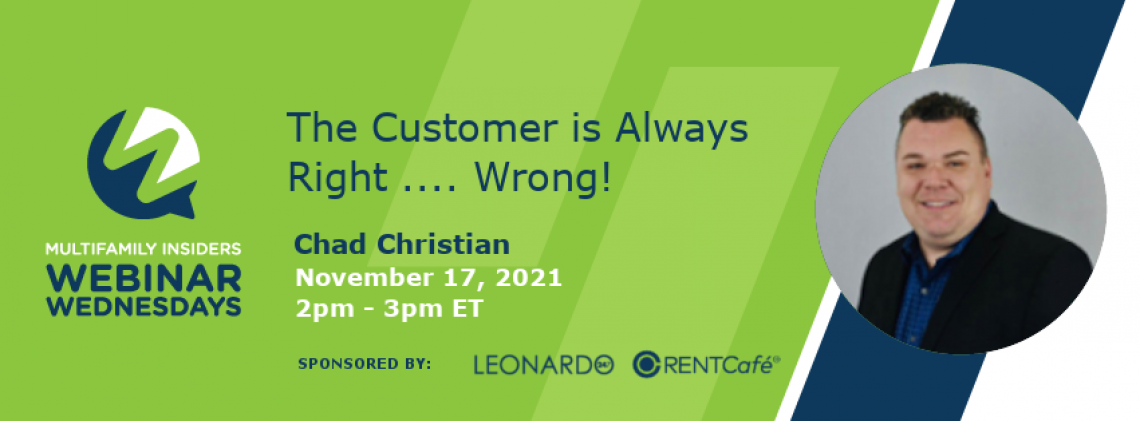 The Customer is Always Right .... Wrong!