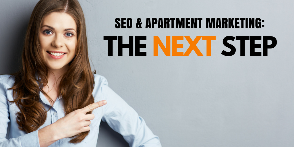 SEO & Apartment Marketing: The Next Step