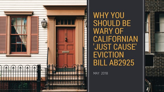 Why You Should be Wary of Californian 'Just Cause' Eviction Bill AB2925