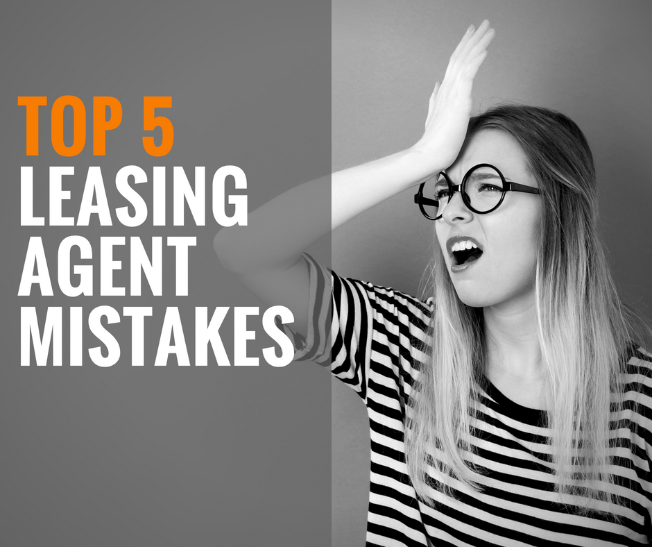 Top 5 Mistakes Leasing Agents Make