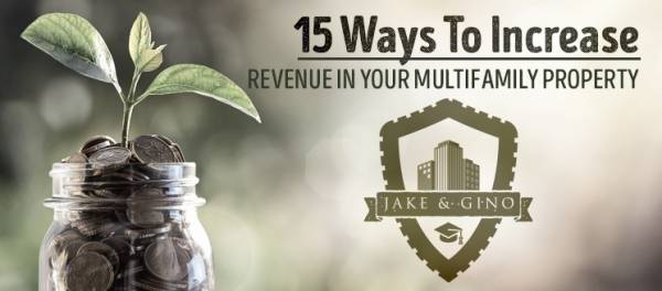 15 Ways To Increase Revenue In Your Multifamily Property